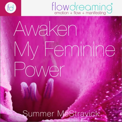 Awaken My Feminine Power