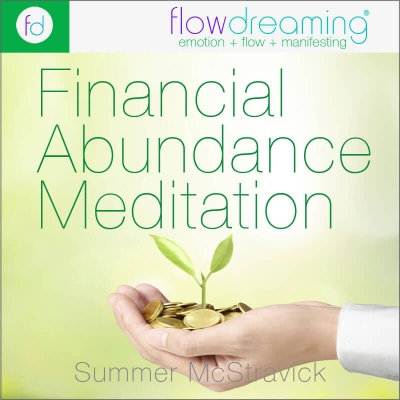 Financial Abundance: A Flowdream Meditation