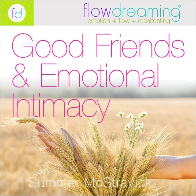Good Friends & Emotional Intimacy Playlist