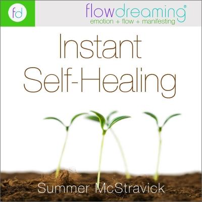 Instant Self-Healing