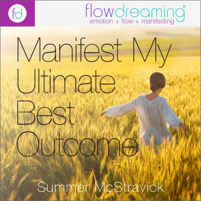 Manifest My Ultimate Best Outcome Playlist