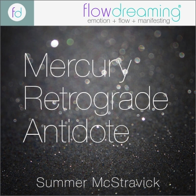 Mercury Retrograde Antidote