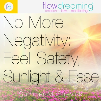 No More Negativity: Feel Safety, Sunshine, and Ease Playlist